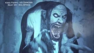 King Pappy - Vs Demons