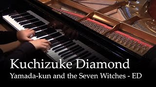 Kuchizuke Diamond - Yamada-kun and the seven witches OP [piano]