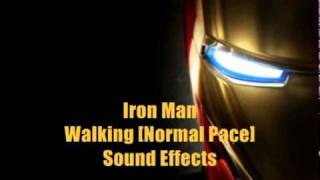 Iron Man Sound Effects - Walking (Normal Pace)