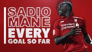 Mane's new deal | Every Sadio Mane goal so far for Liverpool