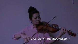 Kojo no Tsuki (Castle In The Moonlight) Solo Violin Loop Improvisation