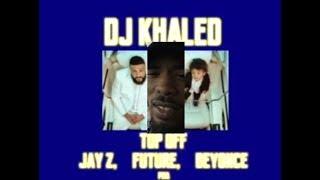 Dj Khaled | Top Off | Beyonce | Future | Jay-Z | Reaction