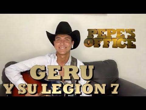 GERU Y SU LEGION 7 DEL RANCHO PARA EL MUNDO - Pepe's Home Office