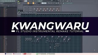 Kwangwaru instrumental remake Fl Studio tutorial width=