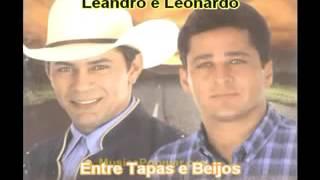 Leandro e Leonardo - Entre Tapas e Beijos