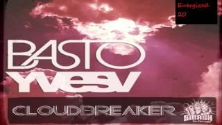 YvesV Ft Basto - Cloudbreaker