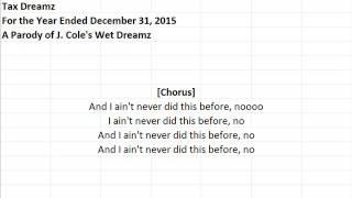 Tax Dreamz (J. Cole - Wet Dreamz Parody)