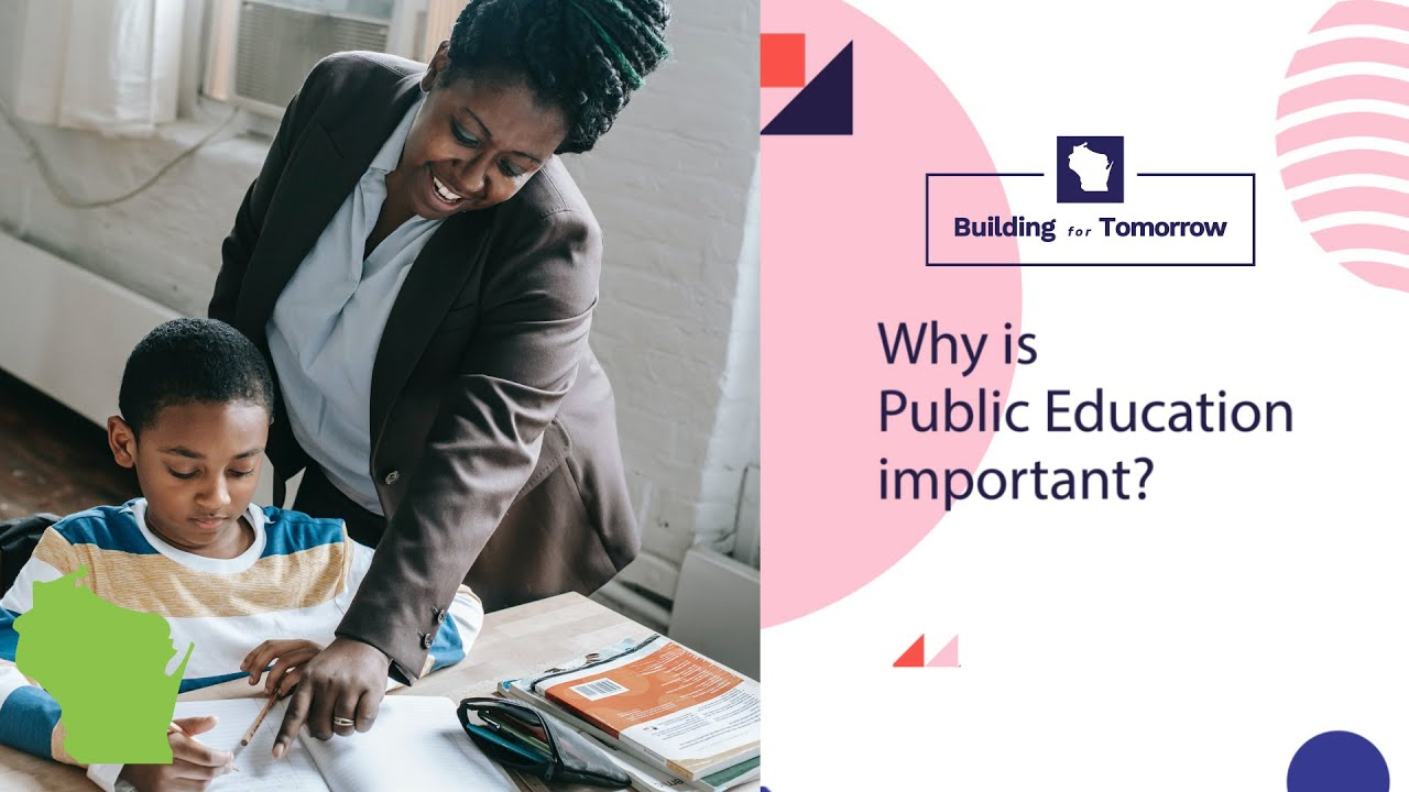 Why Is Public Education Important?