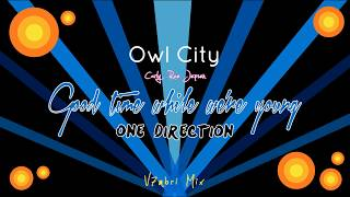 Owl City feat. One Direction & Carly Rae Jepsen - Good Time While We're Young