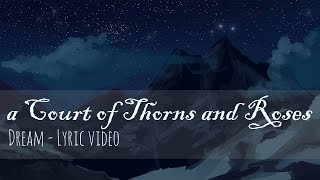 a Court of Thorns and Roses - Lyric Video