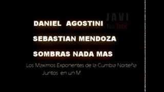 Cumbia Norteña Jueves 3 octubre  Daniel Agostini + Sebastian Mendoza + Sombras Nada Mas