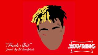 "(FREE) XXXTentacion Type Beat - ""Fuck Shit"""