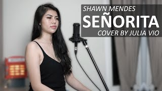 SENORITA - SHAWN MENDES, CAMILA CABELLO ( COVER BY JULIA VIO )