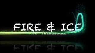 FRIDAY SEPT 20 @ Reggae Lounge - Fire and Ice [PROMO VIDEO]