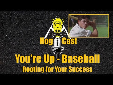 Hog Cast - You're Up - Baseball
