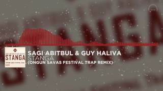 Trap   Sagi Abitbul & Guy Haliva - Stanga (S∆V∆GE Festival Trap Remix)