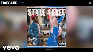 Troy Ave - Pull Up (Audio)