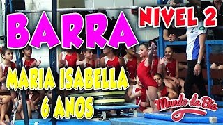 CAMPEONATO GINASTICA ARTISTICA BARRA MARIA ISABELLA 23 06 2018