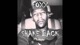 "Foxx - ""Retarded"" Feat Lil Cal & Yay Yay (Shake Back)"