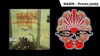 KAZIK - Prawo jazdy [OFFICIAL AUDIO]