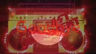 gumball goodbye song remix/bootleg
