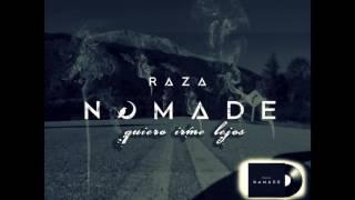 Raza Nomade - Aun Hoy