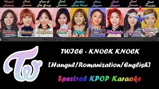 TWICE (트와이스) - KNOCK KNOCK Karaoke/Instrumental with [Han|Rom|Eng] Lyrics | Spectral KPOP