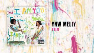 YNW Melly - 4 Real [Official Audio]