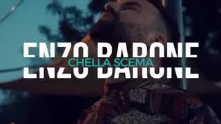 Enzo Barone chella scema ANTEPRIMA 2018