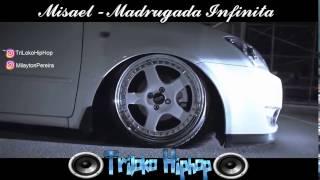 Misael - Madruagada | TriLoko HipHop (Bass Boosted music) Nova 2017