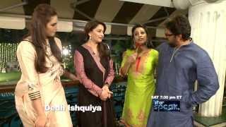 Pomo : Star Speak with cast of 'Dedh Ishquiya'