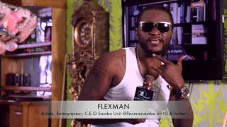 FLEXMAN CEO, SAMBA UNIT ENTERTAINMENT On THINGS YOU DON'T KNOW