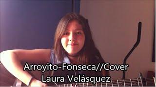 Arroyito//Cover Isa Vel (Letra)