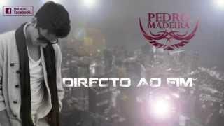 Pedro Madeira - Inflamável - Letra