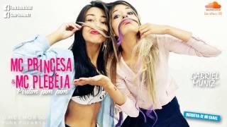 Mc Princesa e Mc Plebéia - Pirilim pim pim (DJBielRox) Lançamento 2015