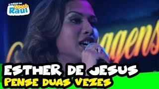 Programa Raul Gil - Esther de Jesus (Pense Duas Vezes) - Homenagens Voz da Verdade