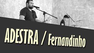 Adestra // Fernandinho // Samuel Lustosa (CD Galileu) 2015