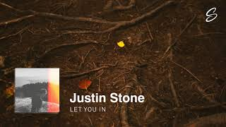 Justin Stone - Let You In