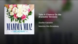 Take A Chance On Me (Karaoke Version)
