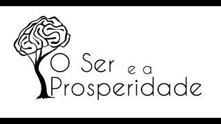 """Workshop """"O Ser e a Prosperidade"""""""