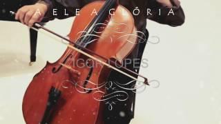 Igor Lopes - A ELE a Glória