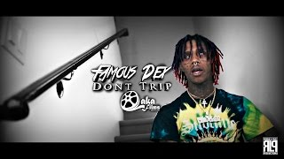 """Famous Dex - """"Don't Trip"""" (Shot by @LewisYouNasty) 