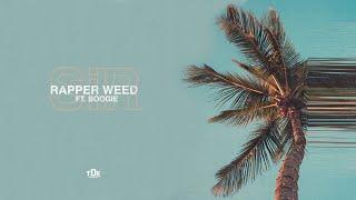 SiR - Rapper Weed (ft. Boogie)
