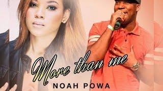 Noah Powa Ft. Jordanne Patrice & Velvet - More Than Me - October 2015