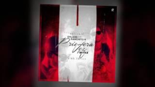 Dyland Ft. Panchito R – Primera Vez (Remix Perú)