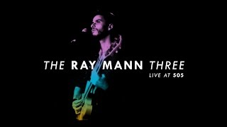 The Ray Mann Three - 'Morena' (Live at 505)