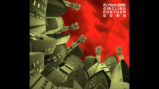 Flying Disk - Martina's Shoes (Feat Mariano Somà of Septycal Gorge, Ape Unit)