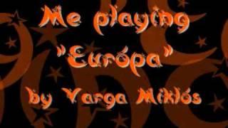 """Me playing """"Európa"""" by Varga Miklós (4-handed)"""