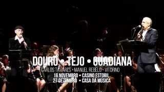 Douro, Tejo e Guadiana em 3 Vozes