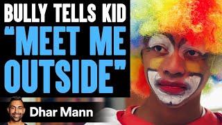 Bully Tells Kid